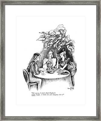 Of Course, I Don't Think Daphne's Really Happy Framed Print