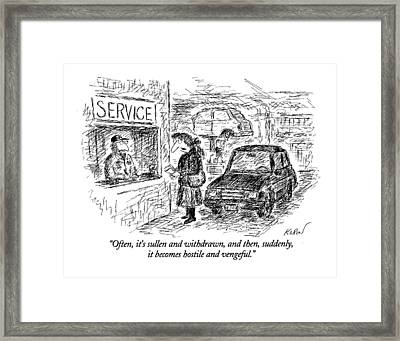 Often, It's Sullen And Withdrawn, And Then Framed Print by Edward Koren