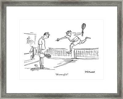 Oh Come Off It! Framed Print by Frank Modell