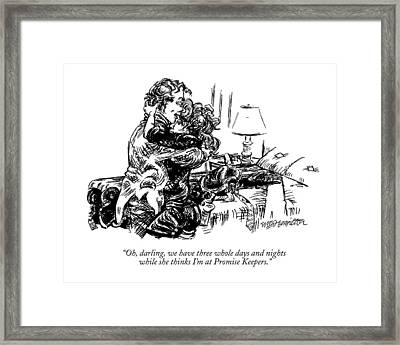 Oh, Darling, We Have Three Whole Days And Nights Framed Print by William Hamilton