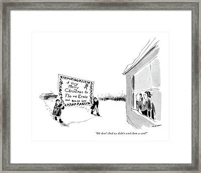 Oh Dear! And We Didn't Send Them A Card! Framed Print by James Stevenson