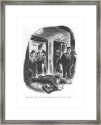 Oh Dear! I Do Wish I Could Remember To Say 'watch Framed Print by Whitney Darrow, Jr.