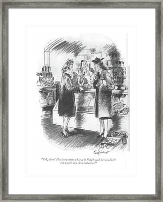Oh, Dear! I've Forgotten What It Is Ralph Said Framed Print