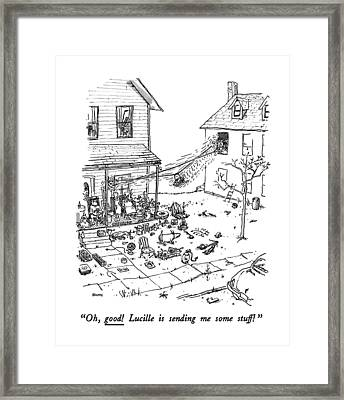 Oh, Good! Lucille Is Sending Me Some Stuff! Framed Print by George Booth