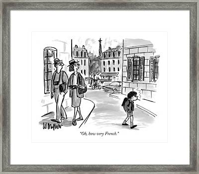 Oh, How Very French Framed Print