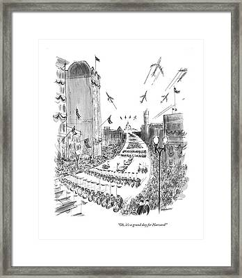 Oh, It's A Grand Day For Harvard! Framed Print