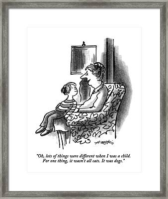 Oh, Lots Of Things Were Different When Framed Print by Henry Martin