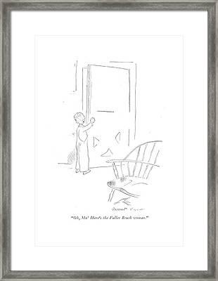 Oh, Ma! Here's The Fuller Brush Woman Framed Print