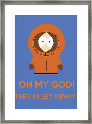 Oh My God They Killed Kenny Framed Print