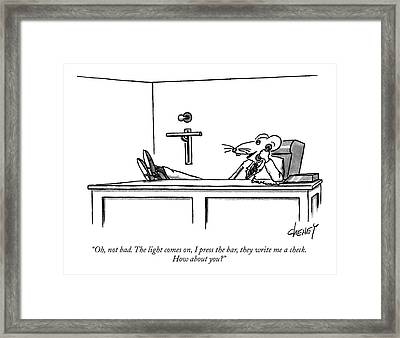 Oh, Not Bad. The Light Comes On, I Press The Bar Framed Print by Tom Cheney