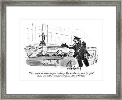 Oh - Now I See Where We Part Company Framed Print by Mort Gerberg