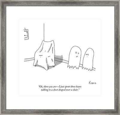 Oh, There You Are - I Just Spent Three Hours Framed Print by Zachary Kanin