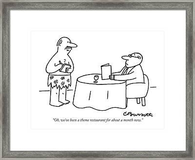 Oh, We've Been A Theme Restaurant Framed Print