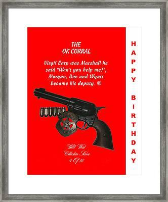 Ok Corral 4 Of 16 Happy Bithday Framed Print