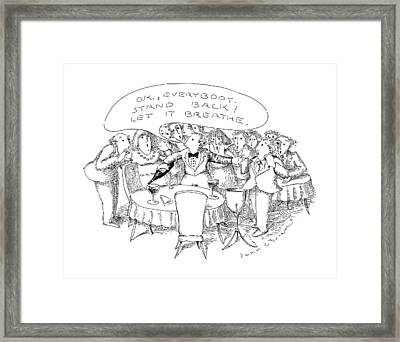 O.k., Everybody.  Stand Back! Let It Breathe Framed Print by John O'Brien
