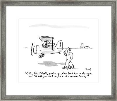 O.k., Mr. Spinelli, You're Up.  Now Bank Framed Print