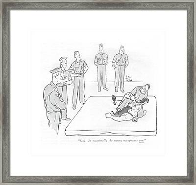 O.k. So Occasionally The Enemy Overpowers You Framed Print by George Price