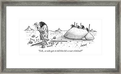 O.k., So Who Gets To Tell Him He's A War Criminal? Framed Print by Tom Cheney