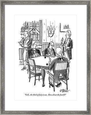 O.k., The Third Of July Is Out.  How Framed Print