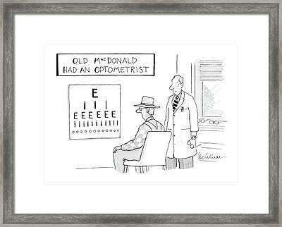Old Macdonald Had An Optometrist Framed Print by Leo Cullum