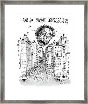 Old Man Summer Framed Print