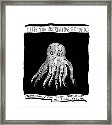 Ollie The Uncreative Octopus -- Favorite Animal: Framed Print by Liana Finck