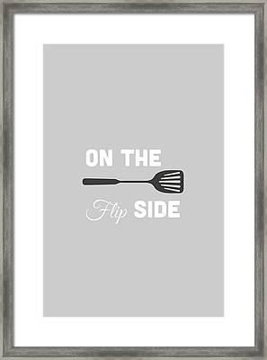 On The Flip Side Framed Print