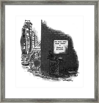'on This Spot Once Stood A Sunlit Glade.' Framed Print