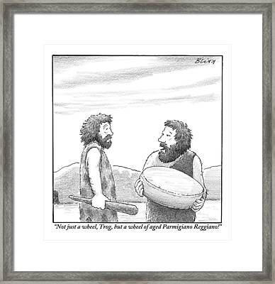 One Caveman Shows Off His Wheel Of Aged Cheese Framed Print