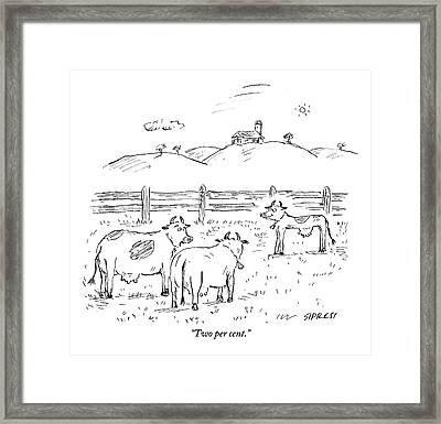 One Cow To Another Framed Print by David Sipress