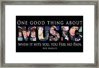 One Good Thing About Music Framed Print by Tom Roderick