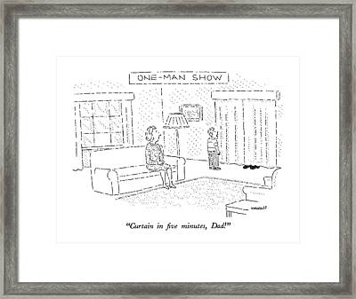 One Man Show Curtain In Five Minutes Framed Print by Robert Mankoff