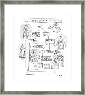 One Morning While Getting Dressed Framed Print by Roz Chast