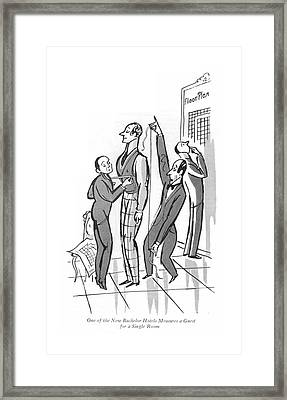 One Of The New Bachelor Hotels Measures A Guest Framed Print by Peter Arno