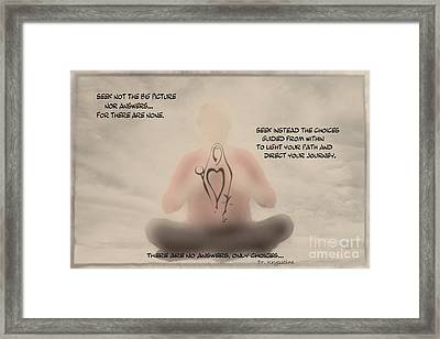 Only Choices Framed Print