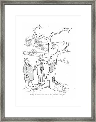 Only Its Tremendous Will To Live Pulled Framed Print