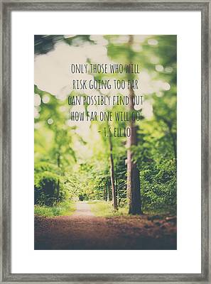 Only Those ... - Fine Art Inspirational Quote Forest Nature Photograph Framed Print