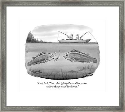 Ooh, Look, Tom.  A Bright-yellow Rubber Worm Framed Print