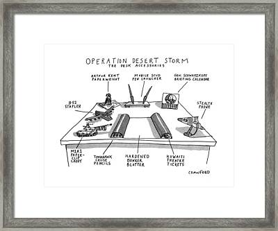 Operation Desert Storm The Desk Accessories Framed Print by Michael Crawfor