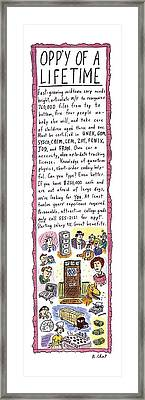Opp'y Of A Lifetime Framed Print by Roz Chast