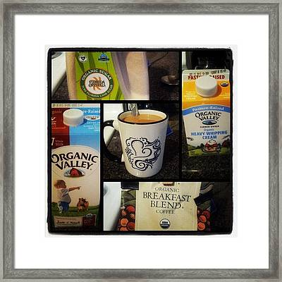 #organic #coffee #mug #love Framed Print