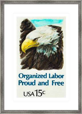 Organized Labor Proud And Free Usa15c Framed Print by Lanjee Chee