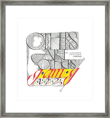 Others Are Others I Am I Framed Print