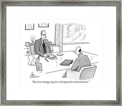 Our Best Strategy May Be To Destigmatize Framed Print by Leo Cullum