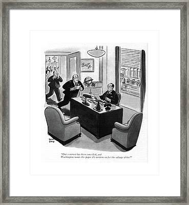 Our Contract Has Been Cancelled Framed Print by Robert J. Day