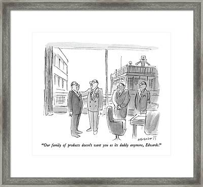 Our Family Of Products Doesn't Want Framed Print by James Stevenson