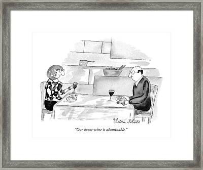 Our House Wine Is Abominable Framed Print by Victoria Roberts