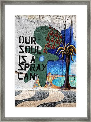 Our Soul Is A Spray Can Framed Print by John Rizzuto