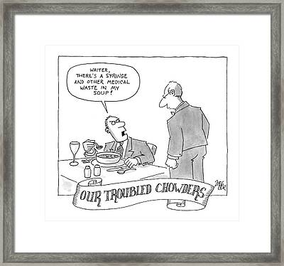Our Troubled Chowders Framed Print by Jack Ziegler