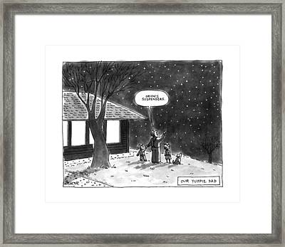 Our Yuppie Dad Framed Print by Jack Ziegler